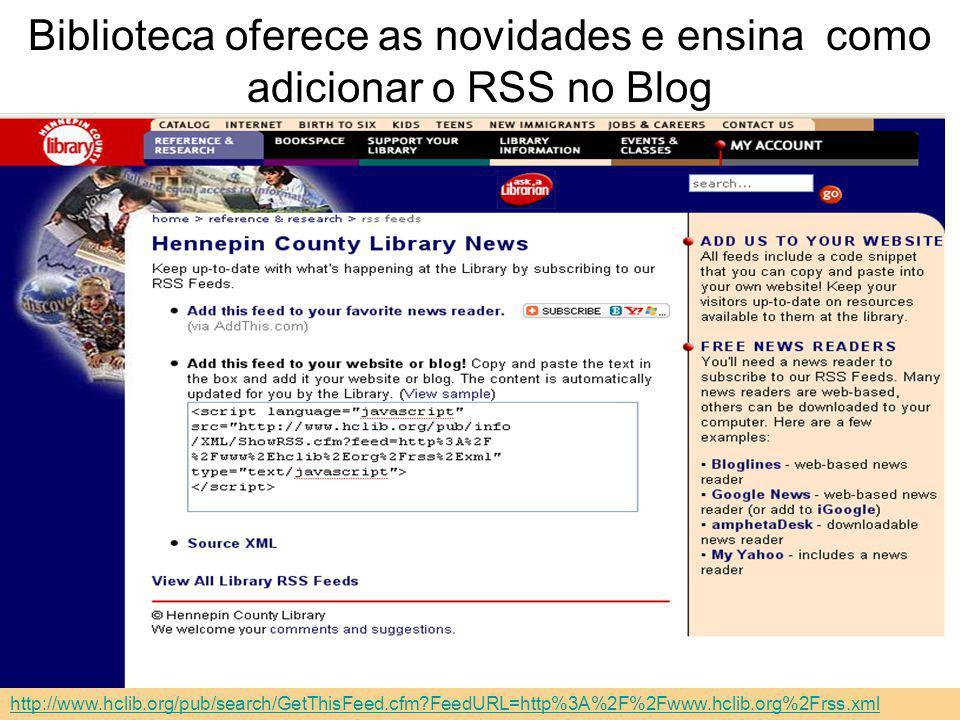 Biblioteca oferece as novidades e ensina como adicionar o RSS no Blog