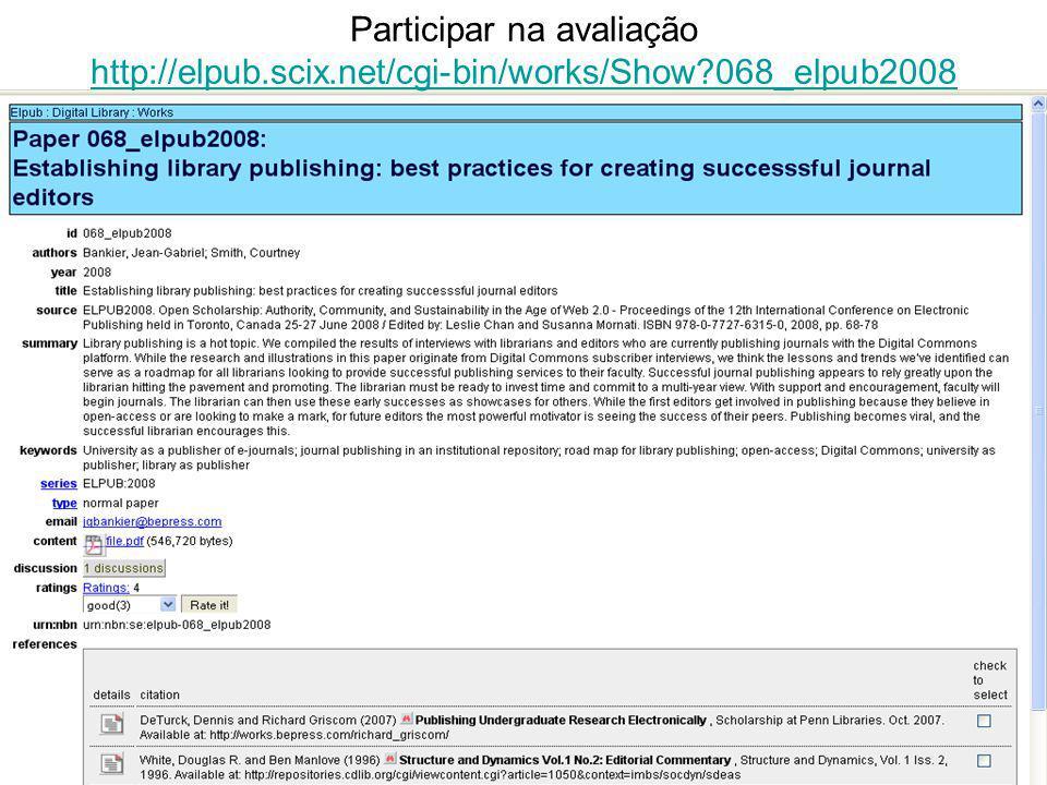 Participar na avaliação http://elpub. scix. net/cgi-bin/works/Show