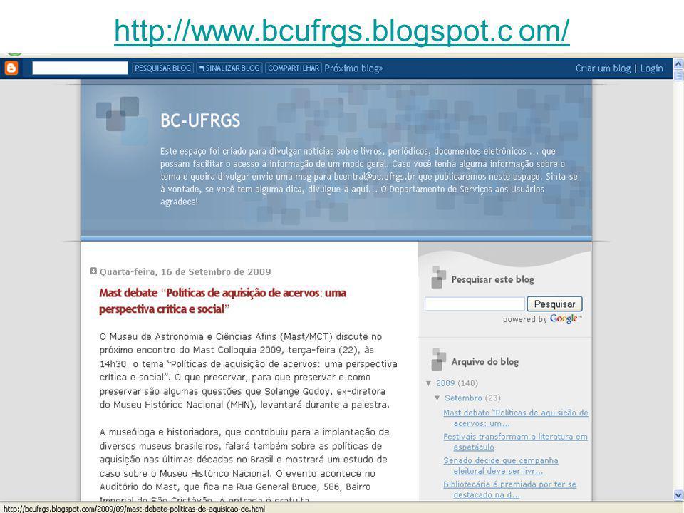 http://www.bcufrgs.blogspot.c om/
