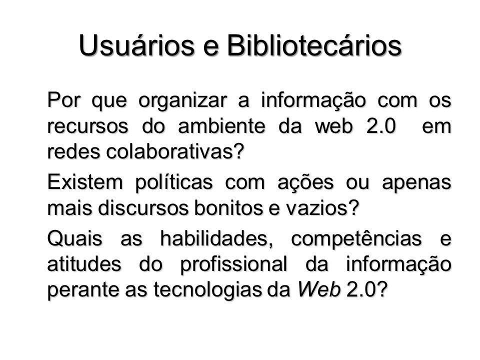 Usuários e Bibliotecários