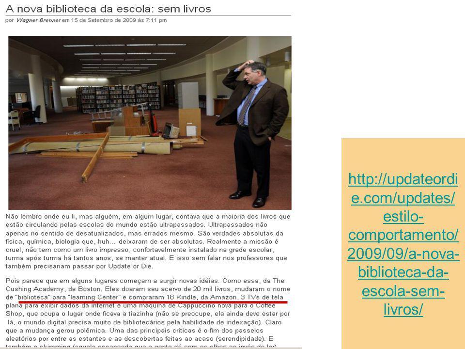 http://updateordie.com/updates/estilo-comportamento/2009/09/a-nova-biblioteca-da-escola-sem-livros/