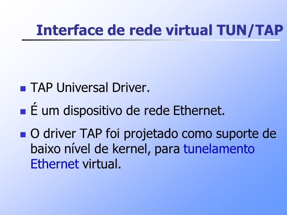 Interface de rede virtual TUN/TAP