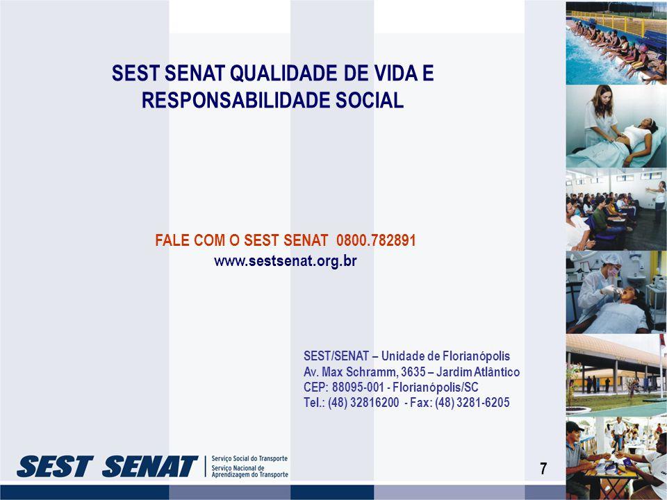 SEST SENAT QUALIDADE DE VIDA E RESPONSABILIDADE SOCIAL