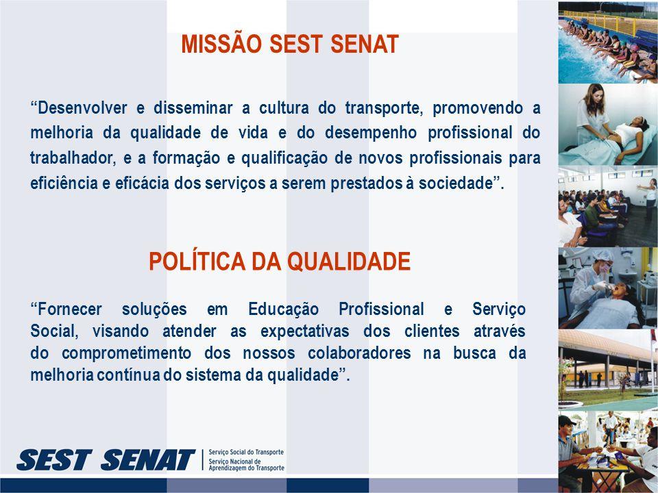 MISSÃO SEST SENAT POLÍTICA DA QUALIDADE