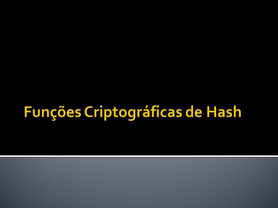 Funções Criptográficas de Hash