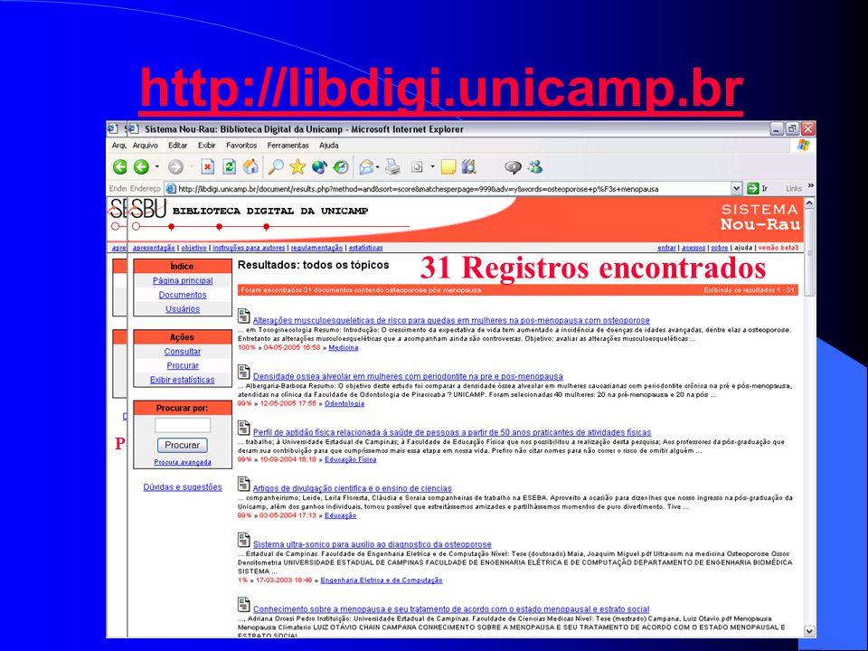 http://libdigi.unicamp.br 31 Registros encontrados Pesquisa Avançada