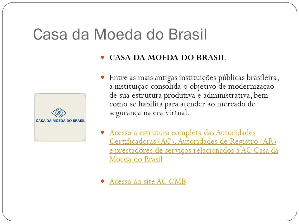 Casa da Moeda do Brasil CASA DA MOEDA DO BRASIL