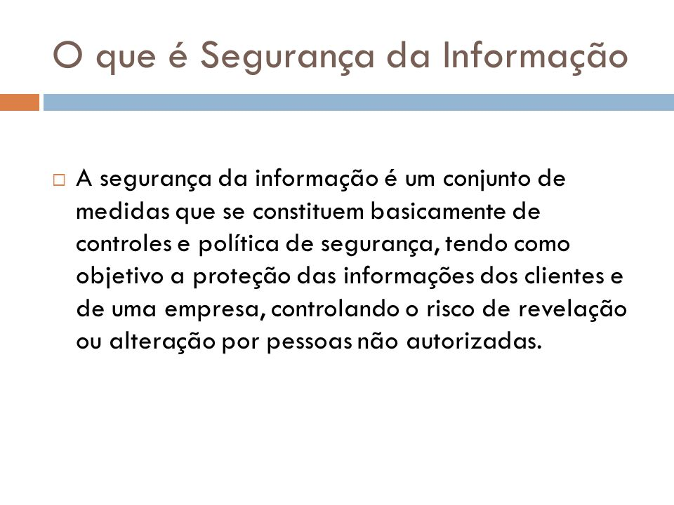 O que é Segurança da Informação
