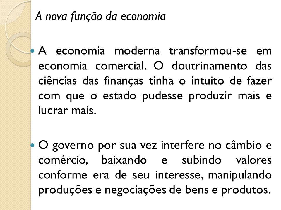 A nova função da economia