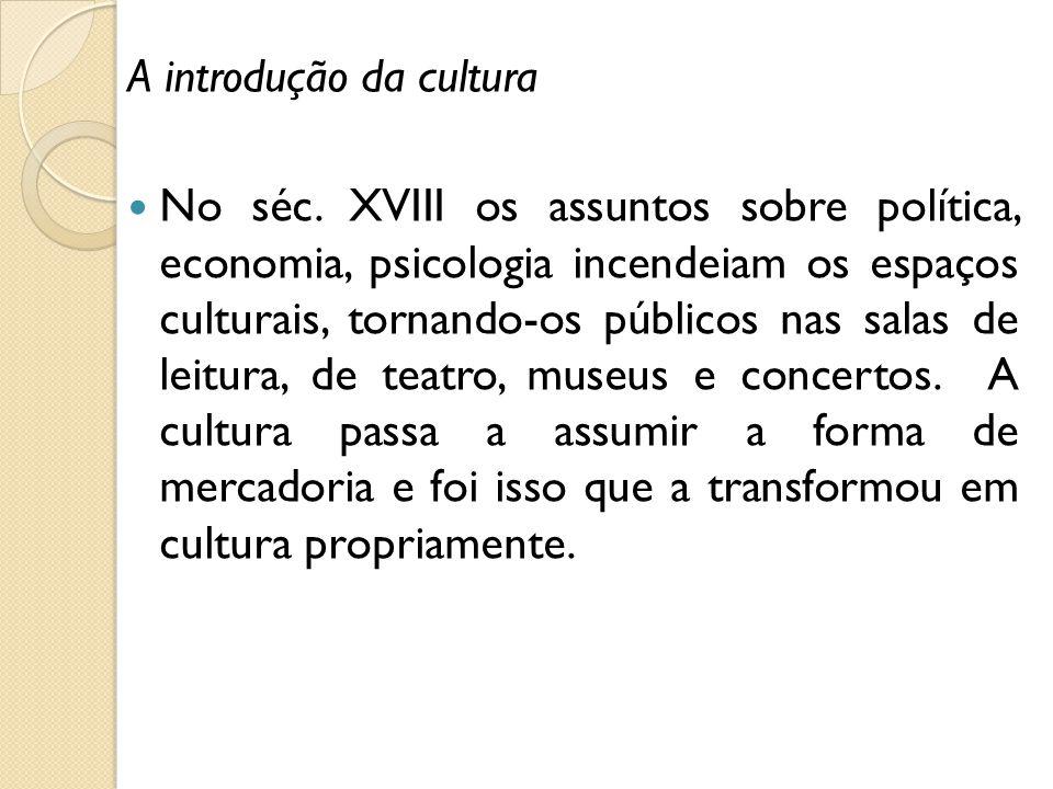 A introdução da cultura