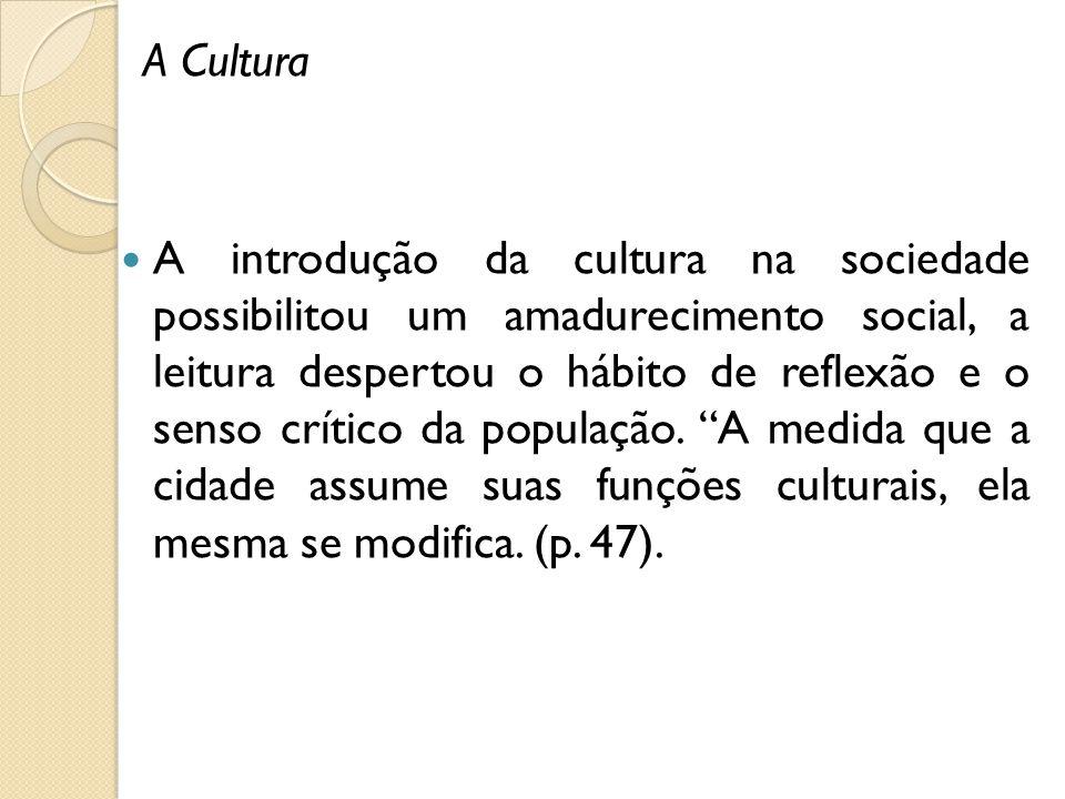 A Cultura