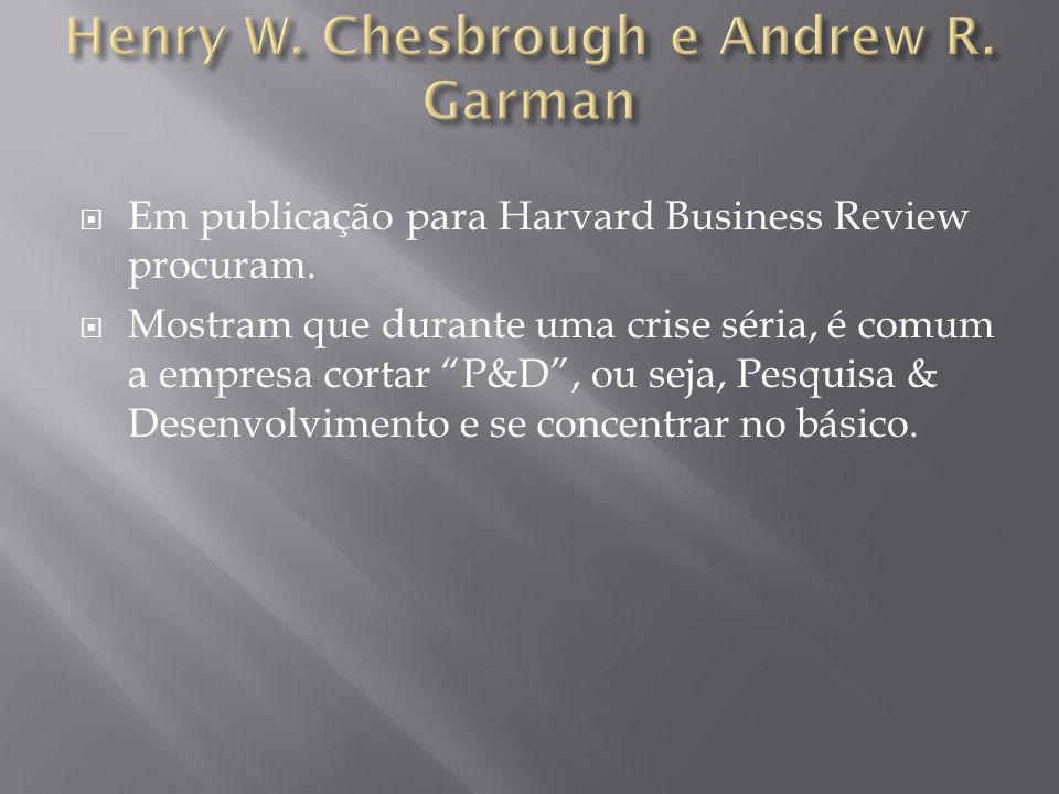 Henry W. Chesbrough e Andrew R. Garman