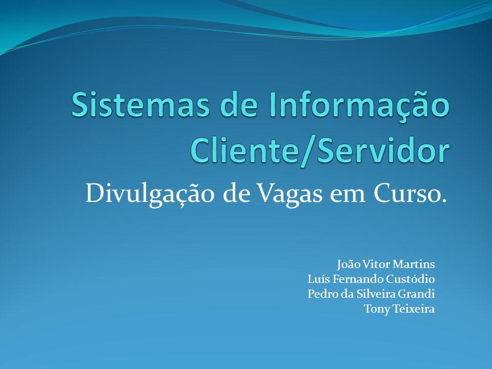 Sistemas de Informação Cliente/Servidor