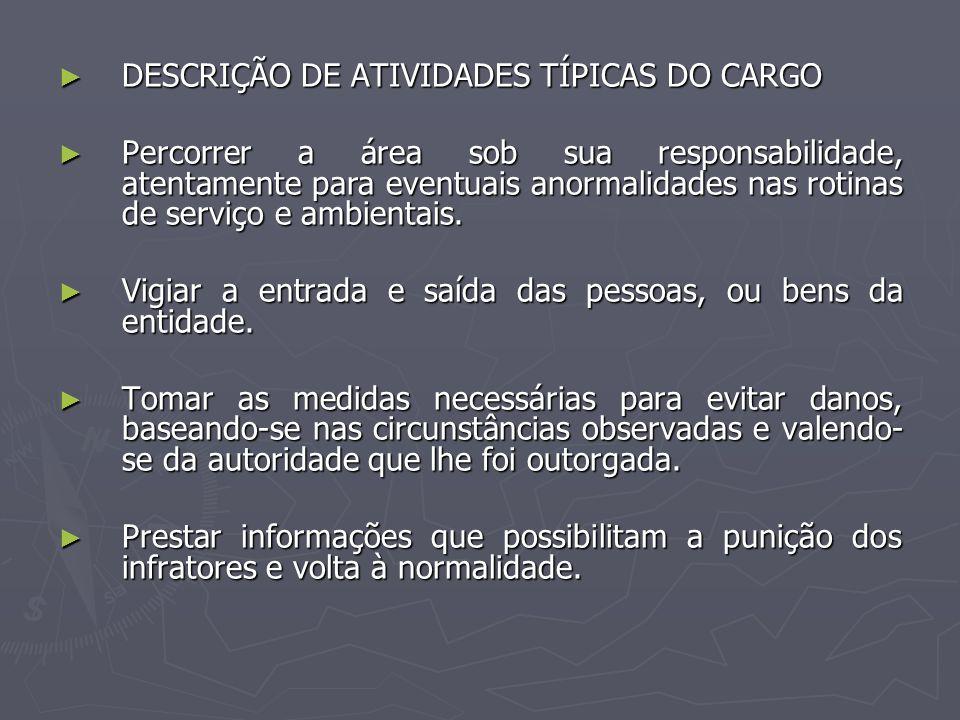 DESCRIÇÃO DE ATIVIDADES TÍPICAS DO CARGO
