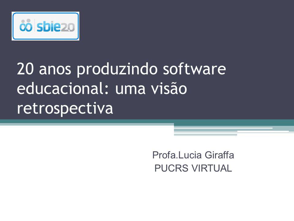 20 anos produzindo software educacional: uma visão retrospectiva