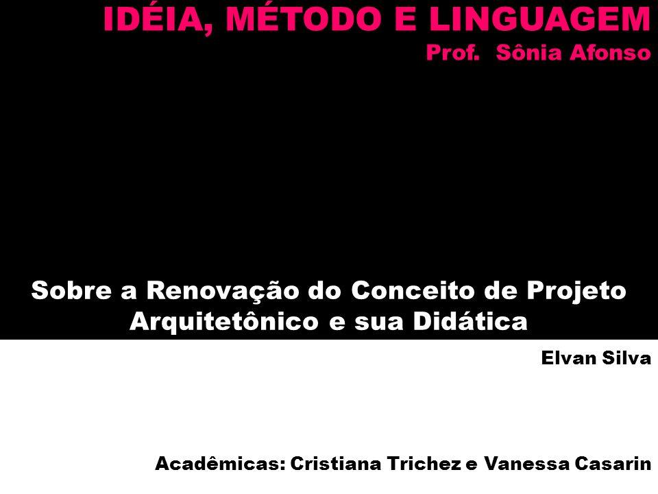 Sobre a Renovação do Conceito de Projeto Arquitetônico e sua Didática