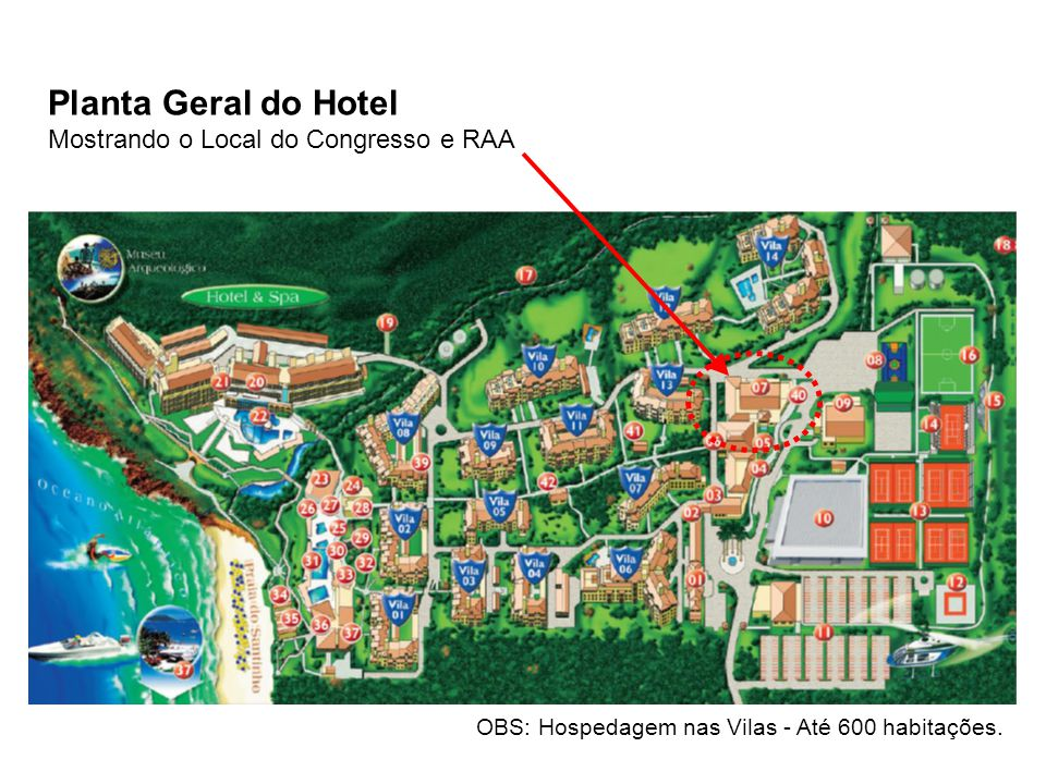 Planta Geral do Hotel Mostrando o Local do Congresso e RAA