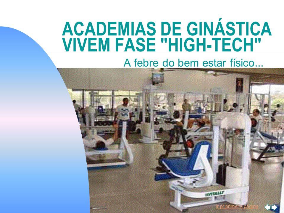ACADEMIAS DE GINÁSTICA VIVEM FASE HIGH-TECH