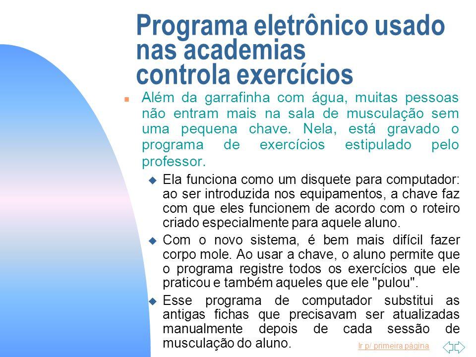 Programa eletrônico usado nas academias controla exercícios