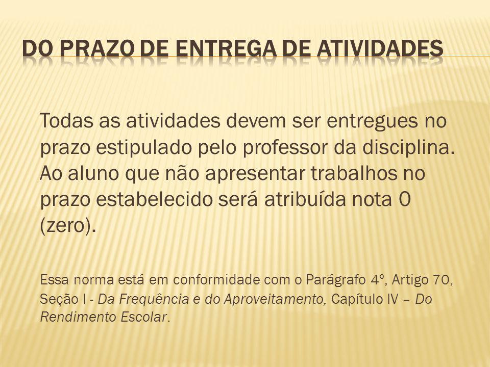 DO PRAZO DE ENTREGA DE ATIVIDADES
