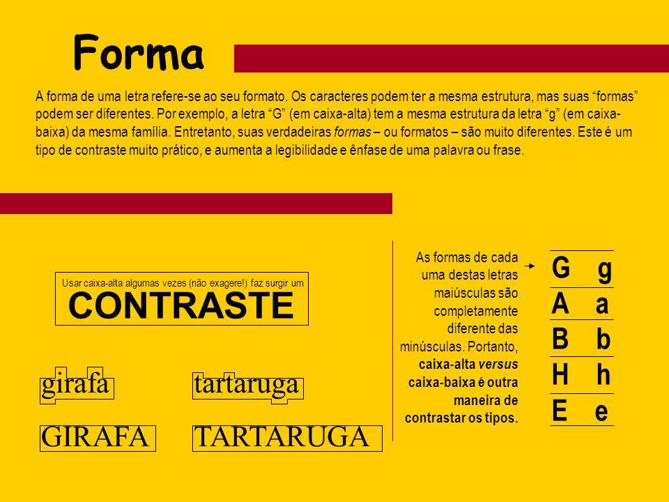 Forma CONTRASTE G g A a B b H h E e girafa GIRAFA tartaruga TARTARUGA