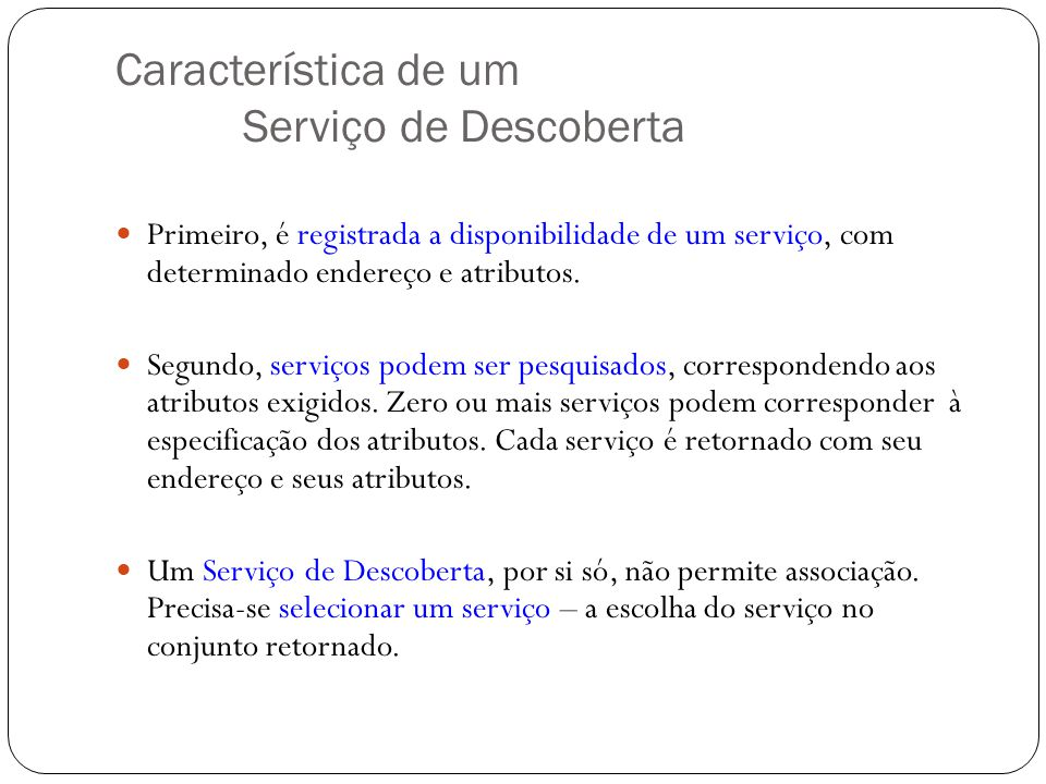 Característica de um Serviço de Descoberta
