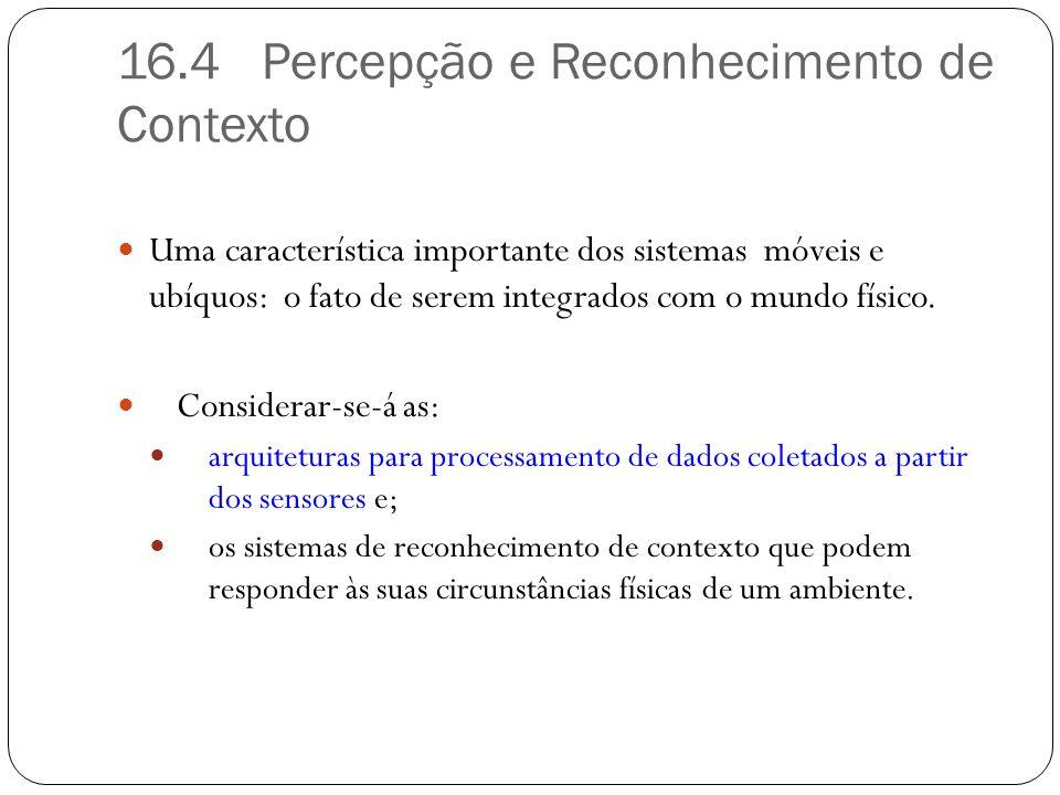 16.4 Percepção e Reconhecimento de Contexto