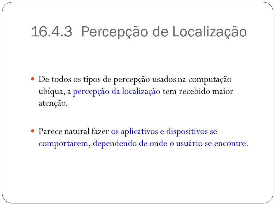16.4.3 Percepção de Localização