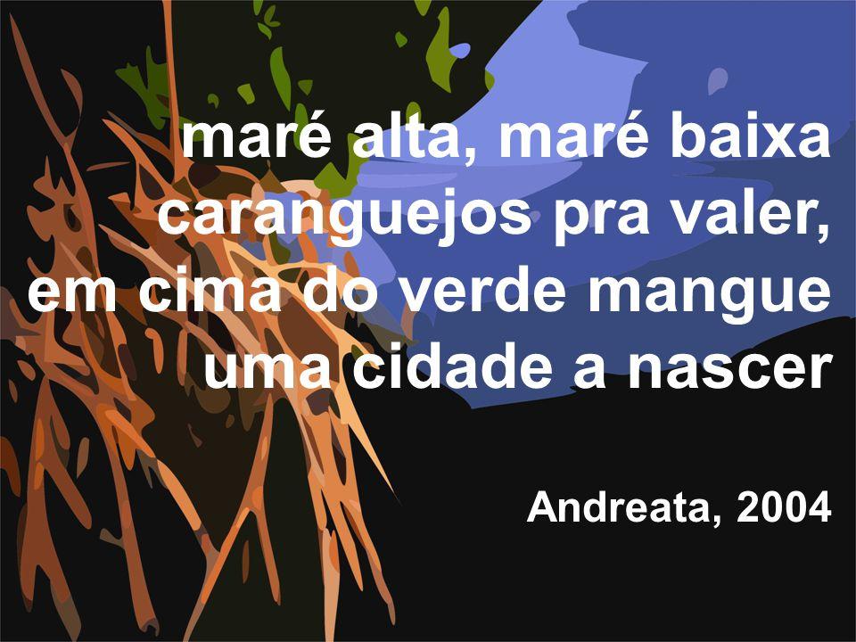 maré alta, maré baixa caranguejos pra valer, em cima do verde mangue