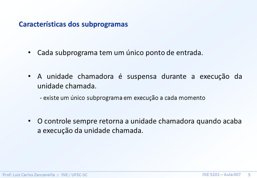 Características dos subprogramas