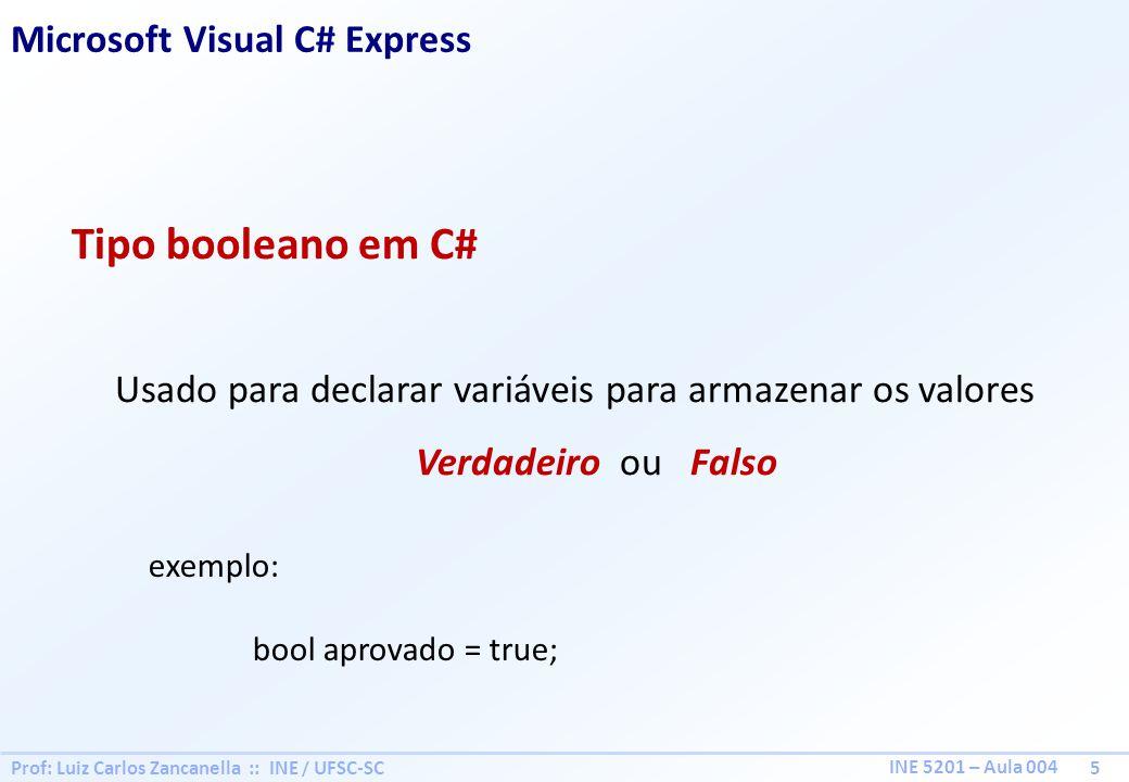 Tipo booleano em C# Microsoft Visual C# Express