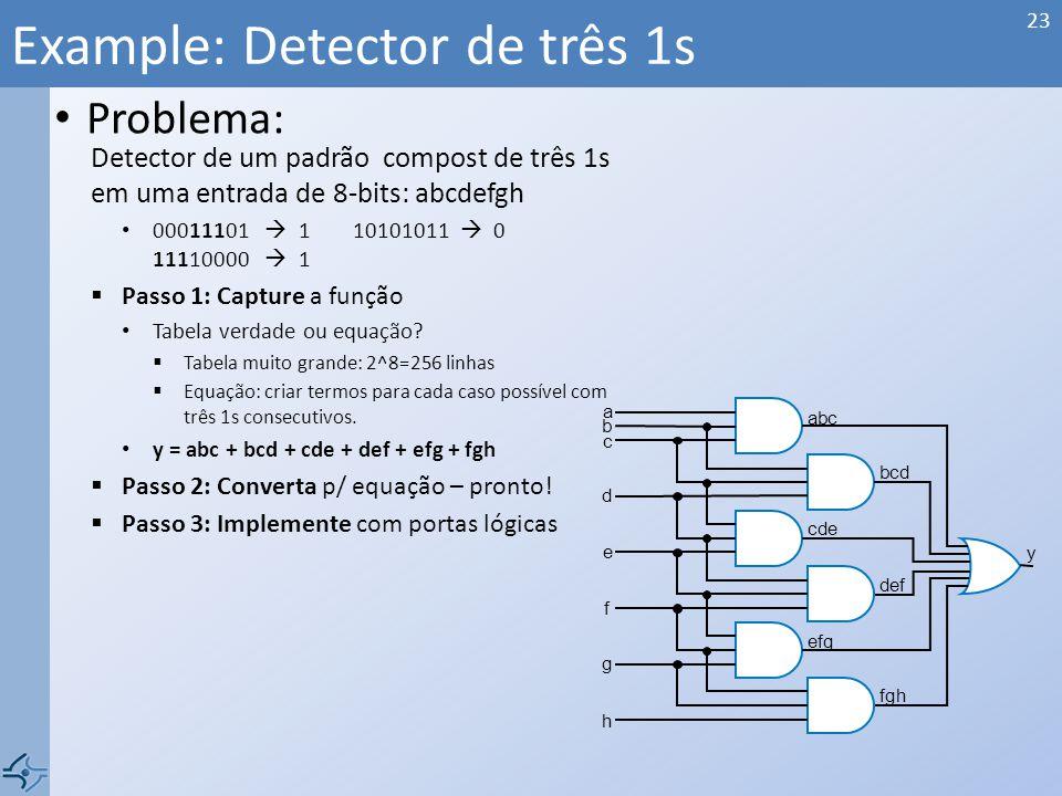 Example: Detector de três 1s