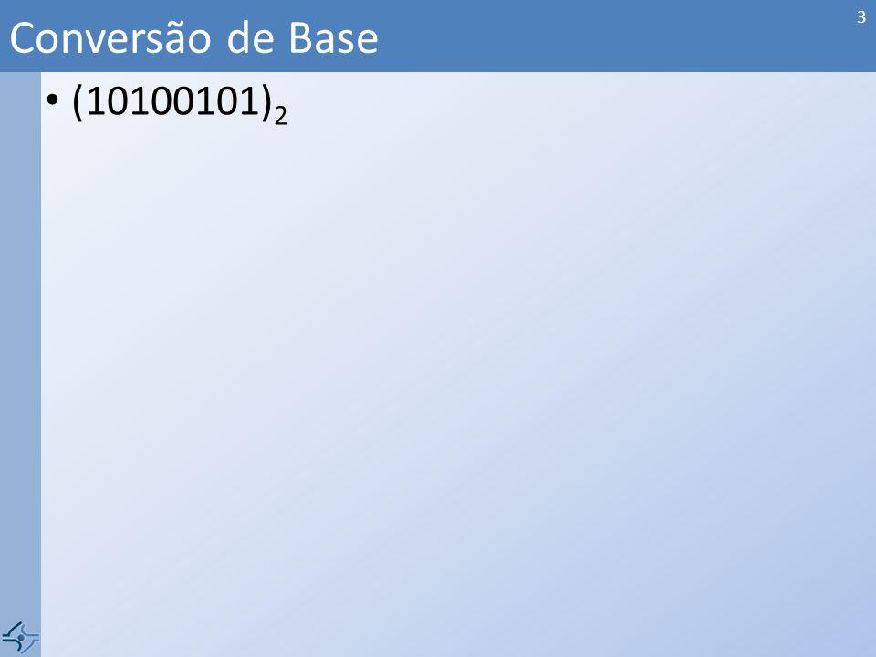 Conversão de Base (10100101)2