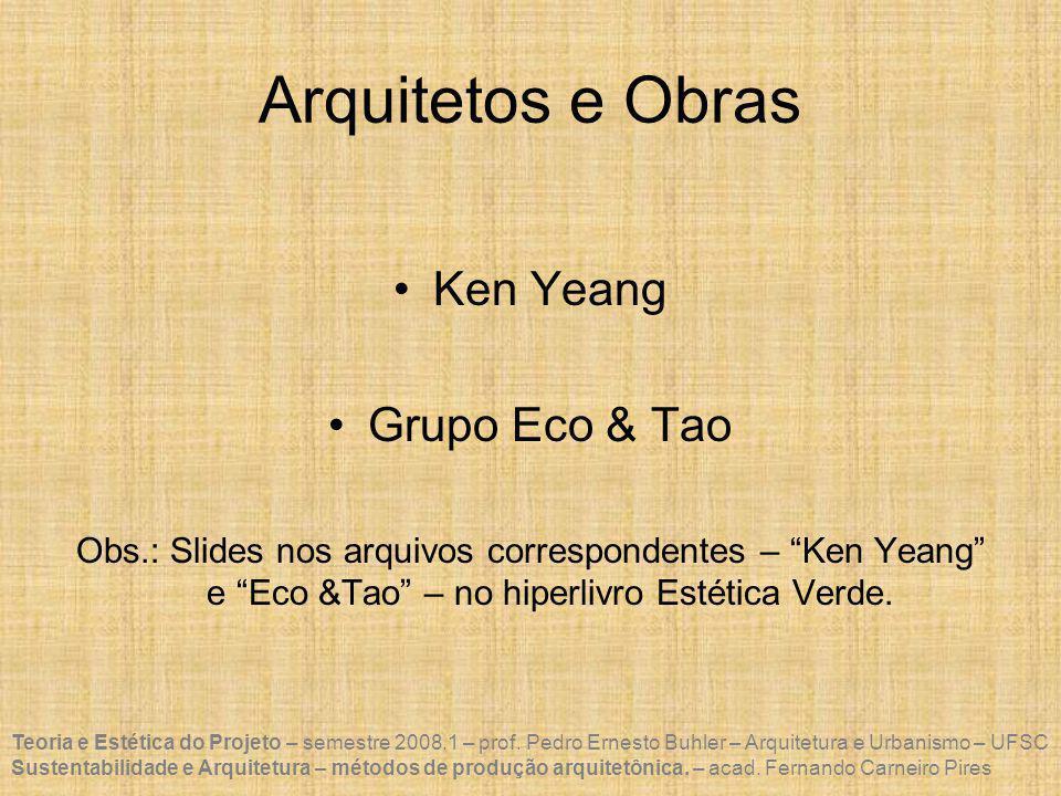 Arquitetos e Obras Ken Yeang Grupo Eco & Tao
