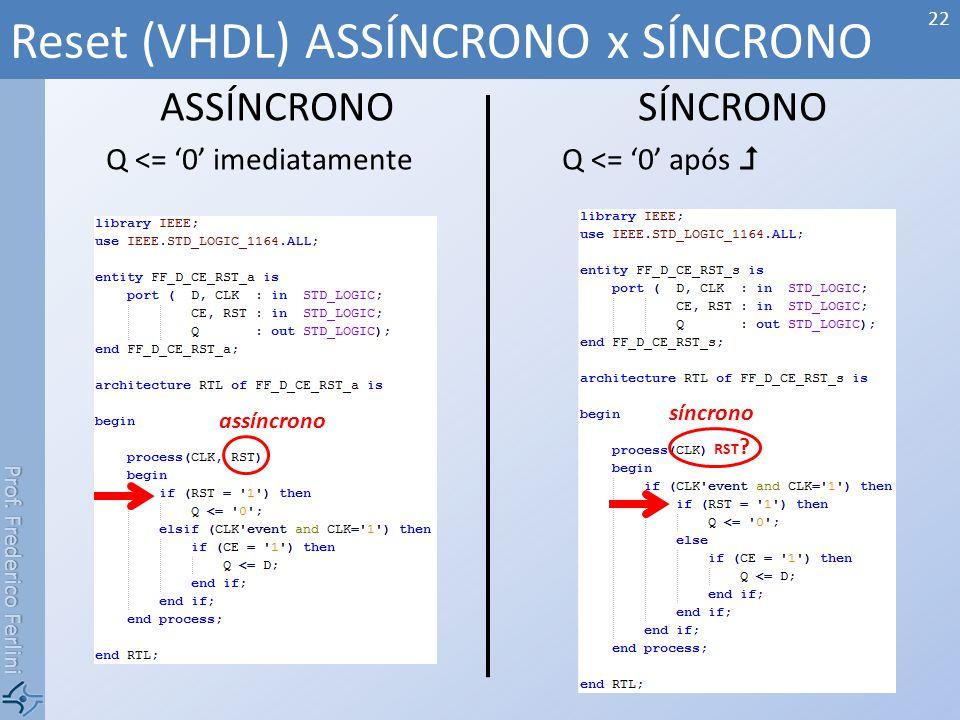 Reset (VHDL) ASSÍNCRONO x SÍNCRONO