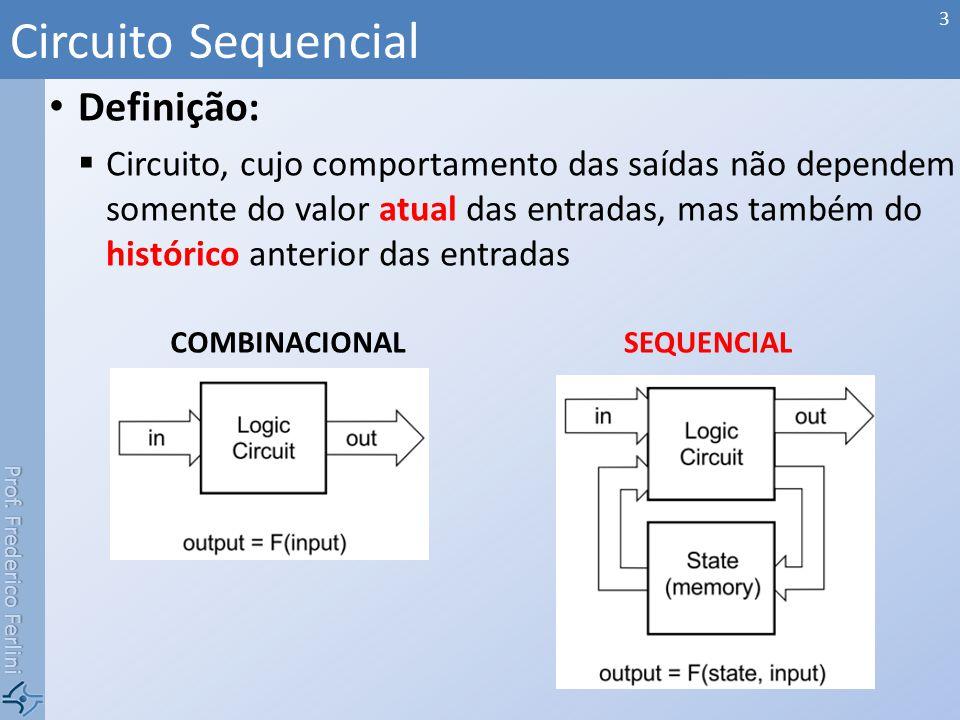 Circuito Sequencial Definição:
