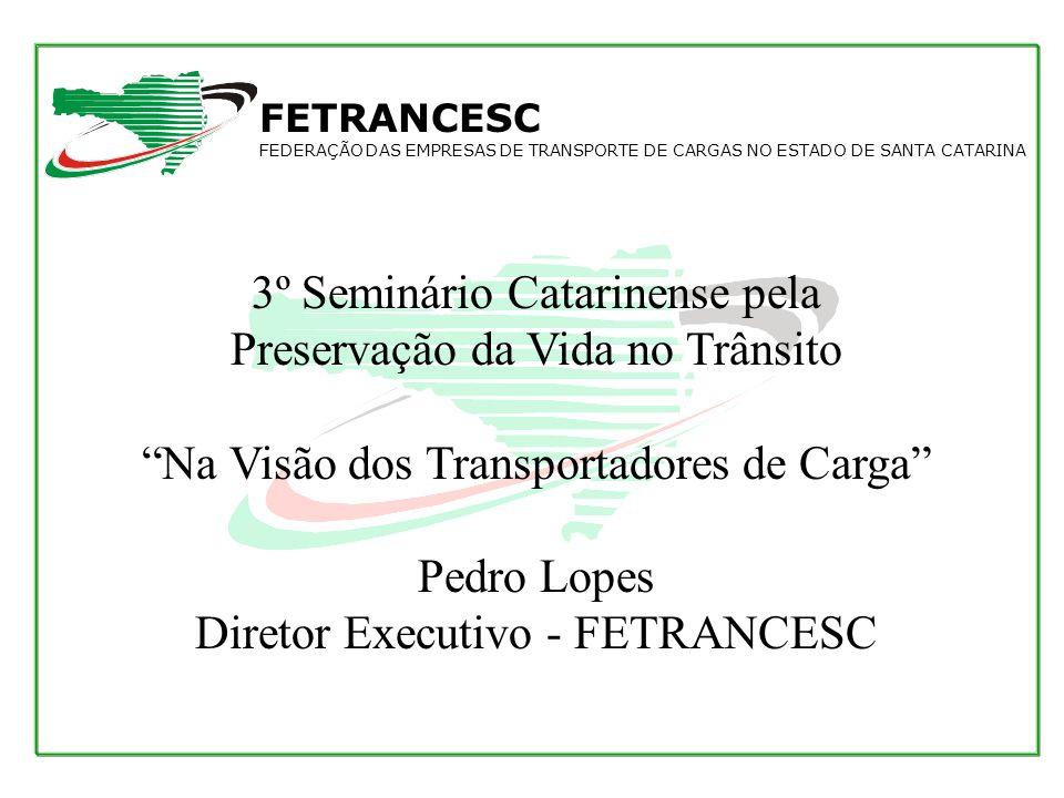 3º Seminário Catarinense pela Preservação da Vida no Trânsito