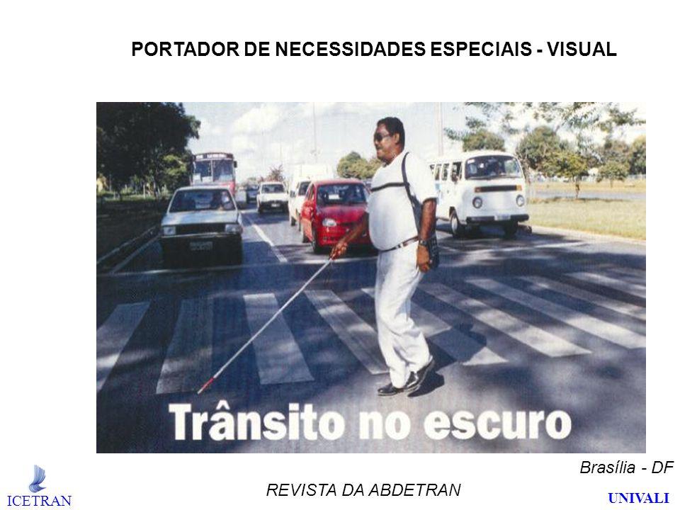 PORTADOR DE NECESSIDADES ESPECIAIS - VISUAL