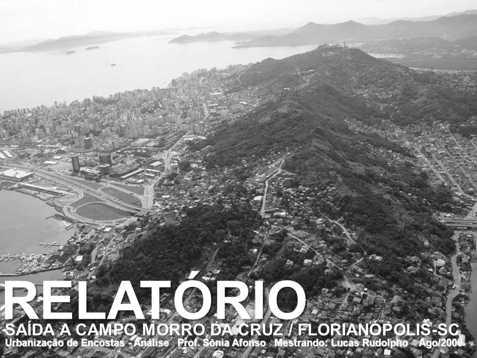 RELATÓRIO SAÍDA A CAMPO MORRO DA CRUZ / FLORIANÓPOLIS-SC