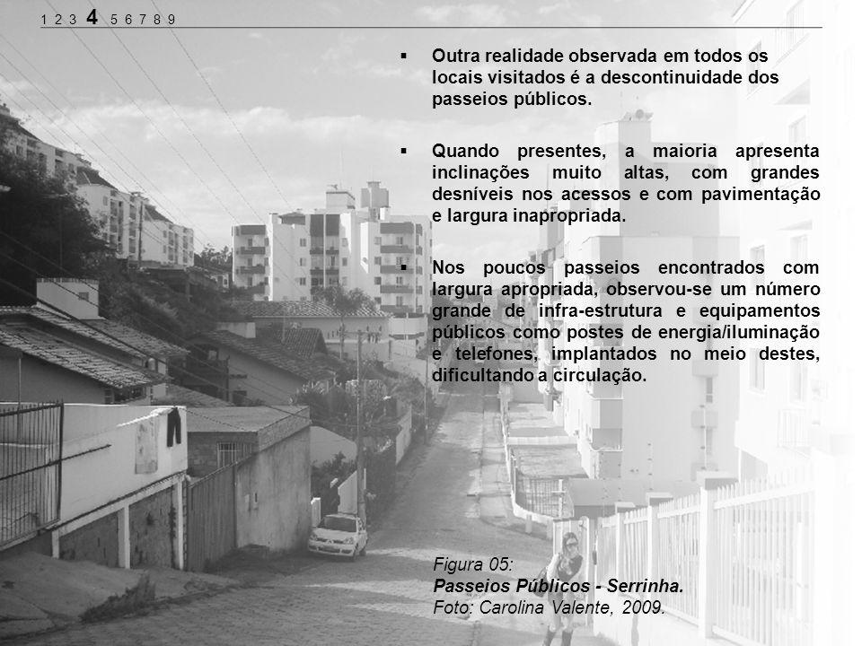 Passeios Públicos - Serrinha. Foto: Carolina Valente, 2009.
