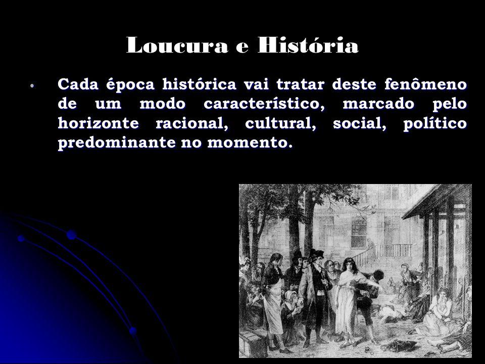 Loucura e História