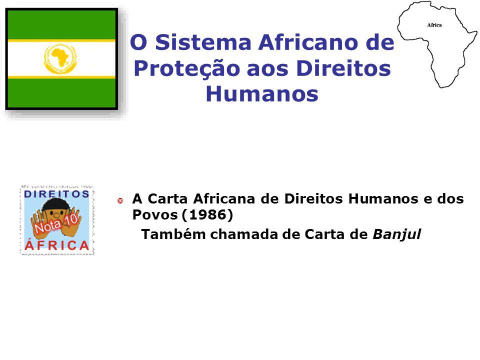 O Sistema Africano de Proteção aos Direitos Humanos