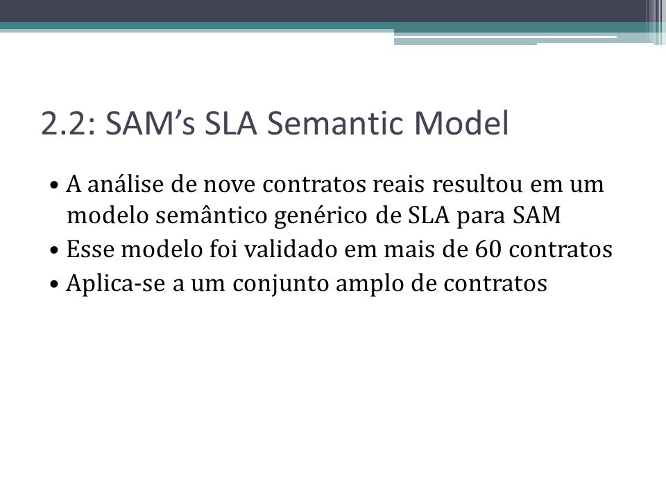 2.2: SAM's SLA Semantic Model