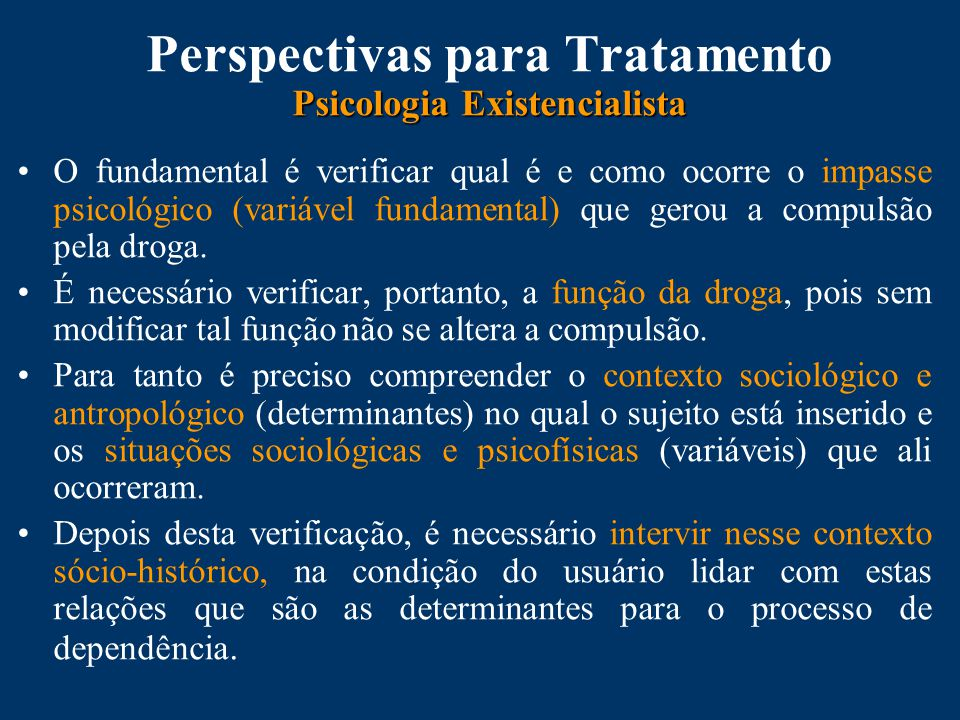 Perspectivas para Tratamento Psicologia Existencialista