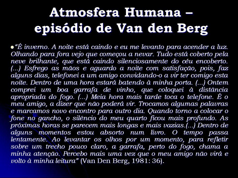 Atmosfera Humana – episódio de Van den Berg