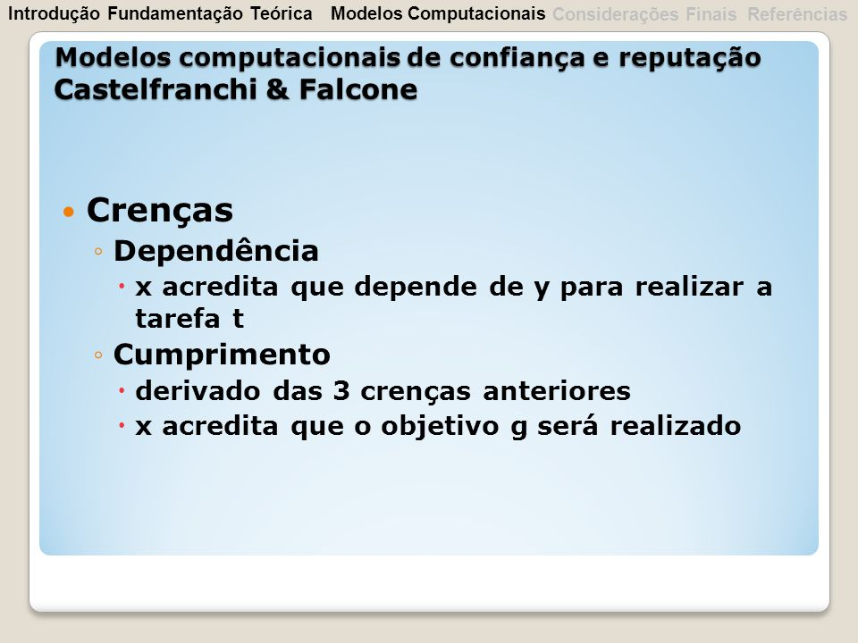 Crenças Dependência Cumprimento Castelfranchi & Falcone
