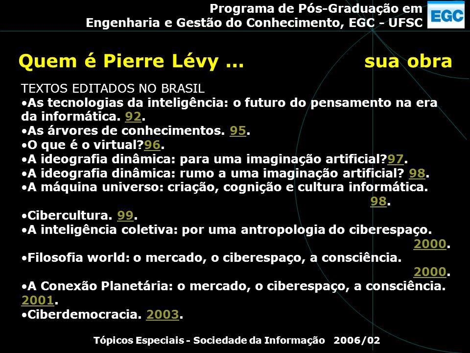Quem é Pierre Lévy ... sua obra