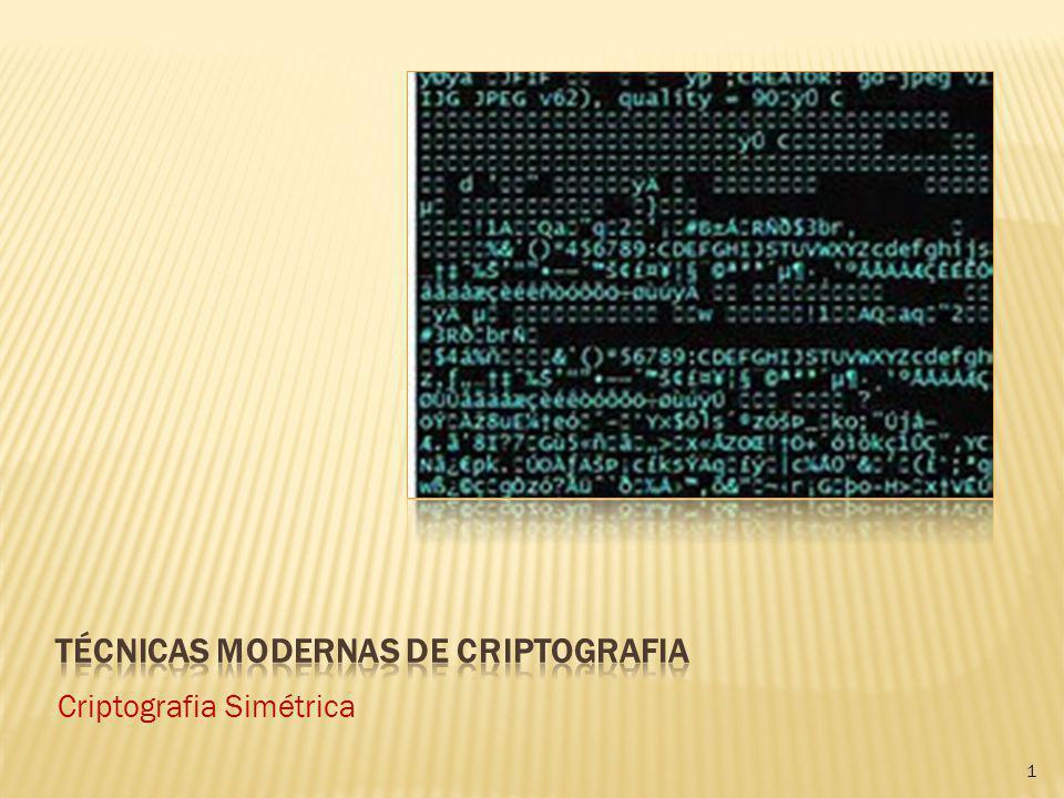 Técnicas Modernas de Criptografia