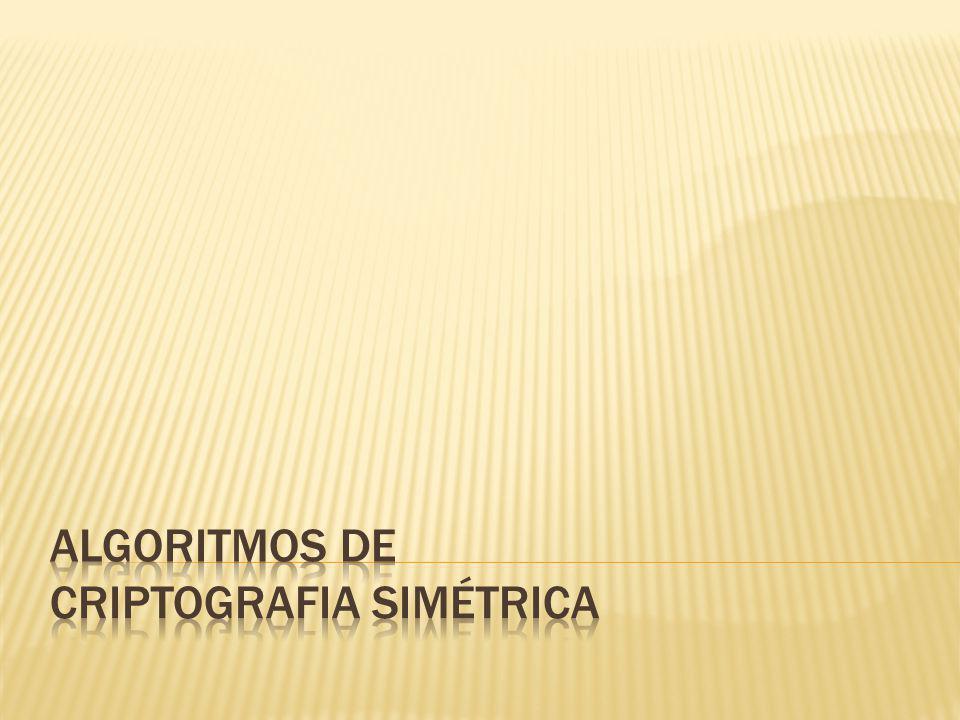 Algoritmos de Criptografia Simétrica