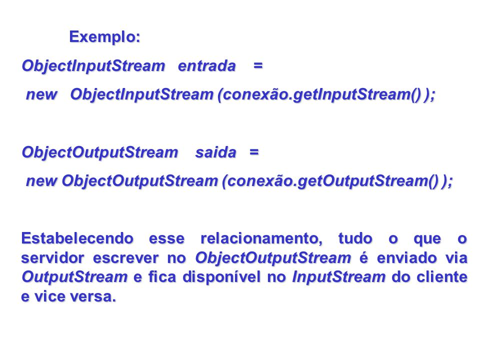 ObjectInputStream entrada =
